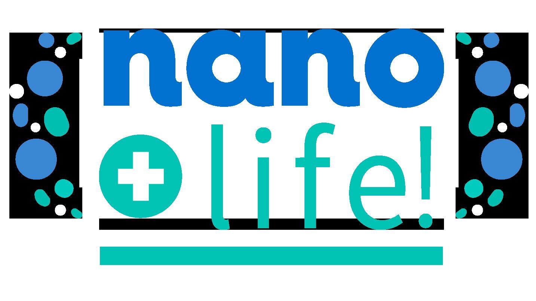 NANO + LIFE!